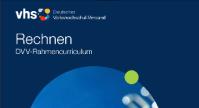 Cover des Rahmencurricula Rechnen des Deutschen Volkshochschulverbands