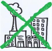 Das Bild zeigt eine gezeichnete Fabrik, die mit einem grünen Kreuz durchgestrichen ist.