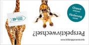 Das Bild wirbt für die Bildungsprämie und zeigt eine Giraffe, die von unten aufschaut..Stichwort: Perspektivwechsel