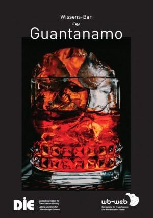 Das Bild zeigt einen roten Cocktail namens Guantanamo.