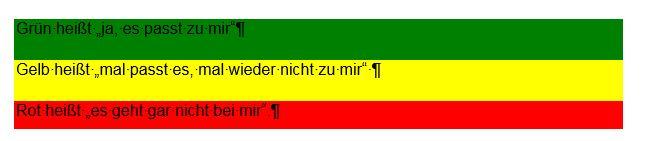 Tabelle mit drei Zeile, einer roten, einer gelben, einer grünen