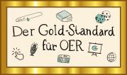"""Das Bild zeigt einen goldenen Rahmen, in dem mehrere kleine Piktogramme und die Überschrift """"Der Gold-Standard für OER"""" abgebildet sind."""