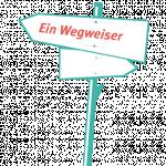 Das Bild zeigt einen gezeichneten Wegweiser auf schwarzem Grund.