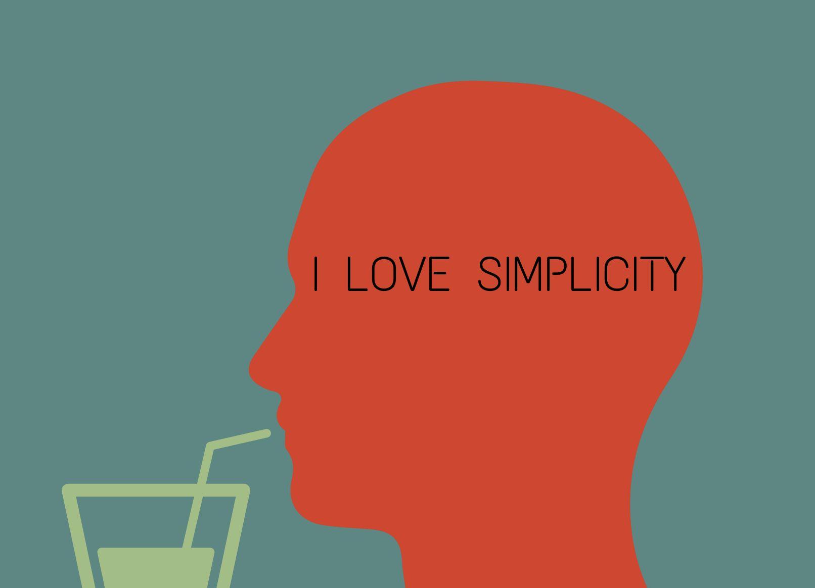 """Silouette eines Kopfes, der mit Trinkhalm aus einem Glas trinkt, mit Schriftzug """"I love simplicity"""""""