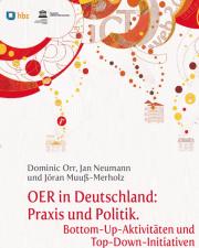 Cover Studie OER in Deutschland: Praxis und Politik