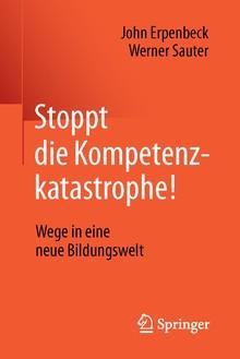 """Buchcover von Erpenbeck und Sauter """"Stoppt die Kompetenzkatastrophe!"""". Roter Hintergrund und weißer Titel."""