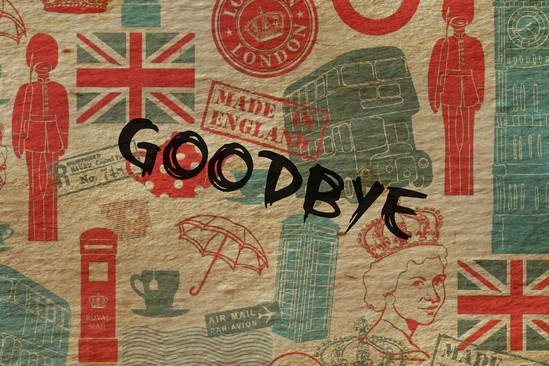 Englische Symbole wie der rote Bus, die Queen und vieles mehr. Darauf die Aufschrift: Goodbye